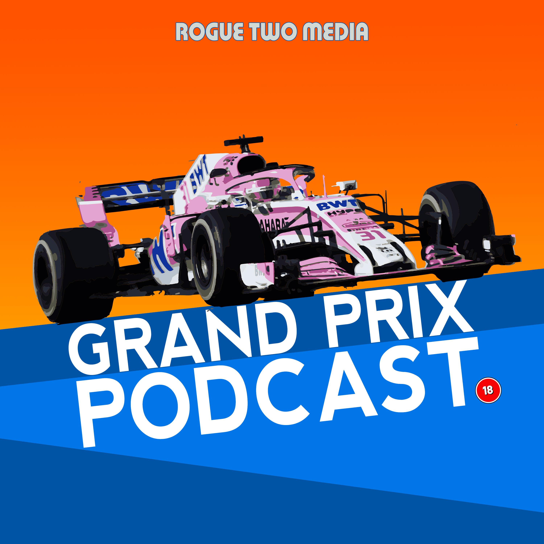 Grand Prix Podcast - F1 Review Show